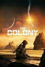 The Colony (Tides) (2021)